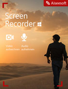 Aiseesoft Screen Recorder für PC - 2018