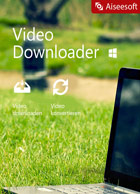 Aiseesoft Video Downloader für PC - 2018