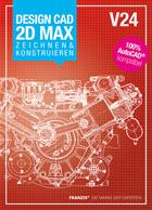 DesignCAD 2D MAX V24 Zeichnen & Konstruieren