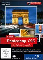 Adobe Photoshop CS6 für Digitale Fotografie