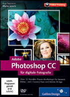 Adobe Photoshop CC - Fuer Digitale Fotografie