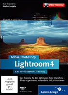 Adobe Photoshop Lightroom 4 - Das umfassende Training